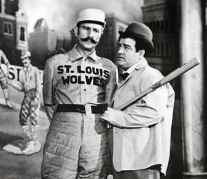 "Abbott and Costello doing their famous ""Who's on first?"" routine."